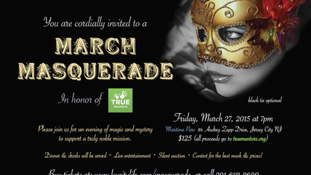 Masquerade Ball for TRUE Mentors — March 27