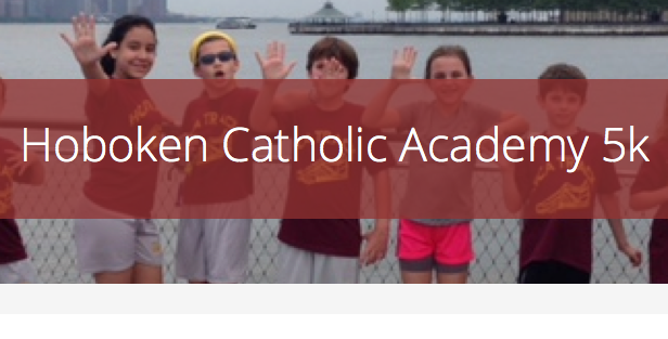 Hoboken Catholic Academy 5K — ONLINE REGISTRATION DEADLINE