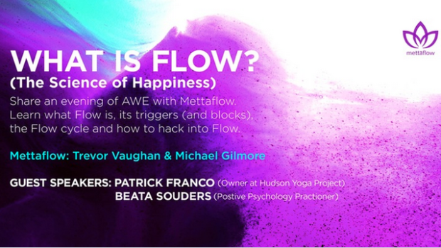 GO WITH THE FLOW: Mettaflow Explores the Science of Happiness — WEDNESDAY, FEB. 8th @ Mile Square Theatre
