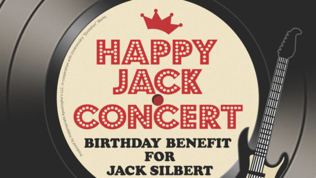 HAPPY JACK: Musicians Band Together to Benefit Writer/DJ/All-Around Good Dude Jack Silbert