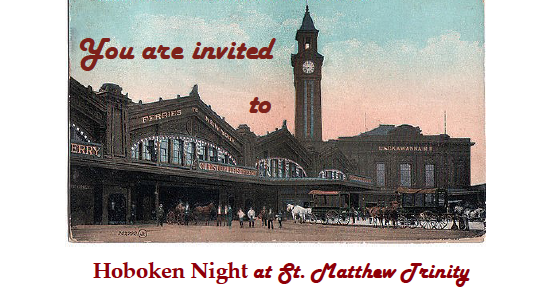 HOBOKEN NIGHT at St. Matthew Trinity — THURSDAY, MAY 10
