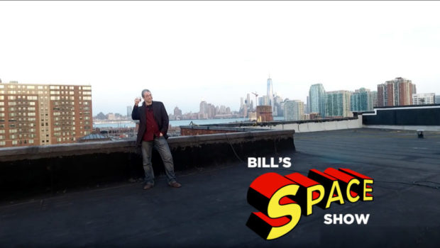 "BILL'S SPACE SHOW: Talk w/ Gerry Rosenthal, plus ""Confessions"""