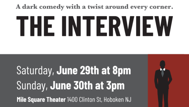 THE INTERVIEW: Local Playwright Premieres Original Work at Hoboken's Mile Square Theatre — June 29th & 30th