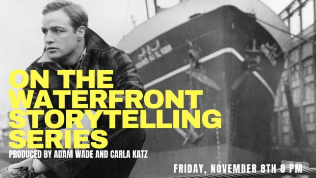 ON THE WATERFRONT STORYTELLING SERIES: Stellar Stories on Stage at Mile Square Theatre — FRIDAY, NOV. 8th
