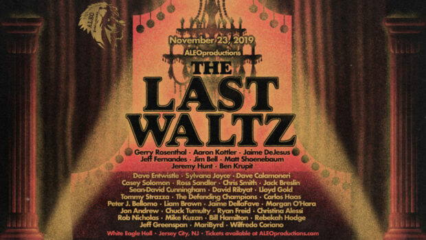 "TAKE A LOAD OFF: ""The Last Waltz"" Brings The Weight of Area Music Talent Together @ White Eagle Hall — Saturday, November 23rd"